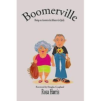 Boomerville - funderade på en Generation som vägrar att gå Quiety