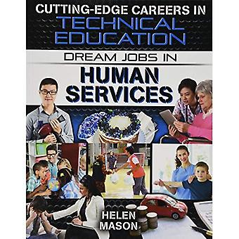 Dream Jobs in Human Services