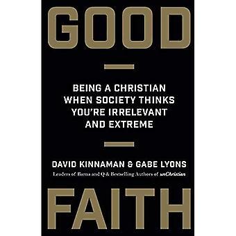 God tro: Att vara kristen när samhället tycker att du är irrelevanta och extrem