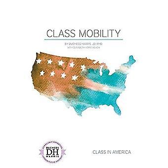 Class Mobility (Class in America)