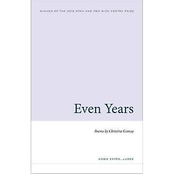 Even Years (Wick Poetry First Book)