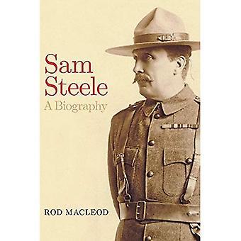 Sam Steele: Une biographie