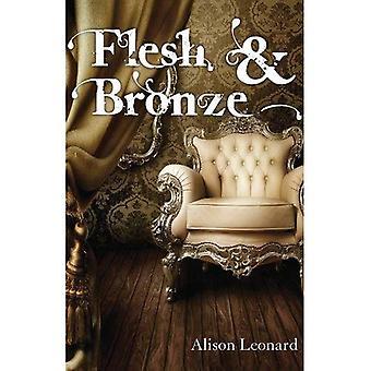 Flesh & Bronze