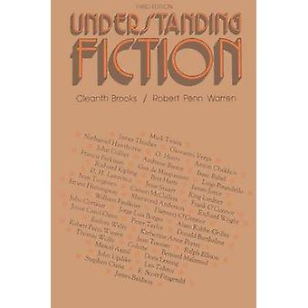 Understanding Fiction by Brooks & Cleanth