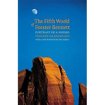 The Fifth World of Forster Bennett Portrait of a Navajo by Crapanzano & Vincent