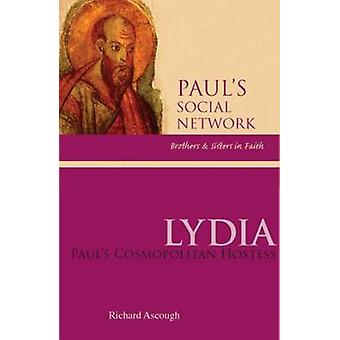 Lydia Pauls Cosmopolitan Hostess by Ascough & Richard S.