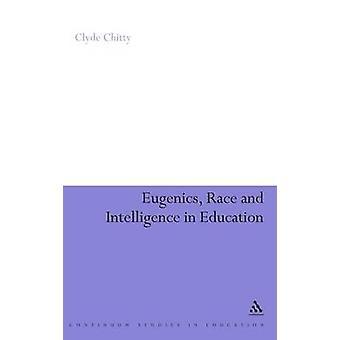 Eugenia raça e inteligência em educação por Chitty & Clyde