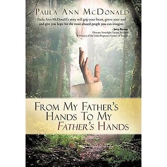 私の父親の手から、マクドナルド & ポーラアンによって私の父の手に