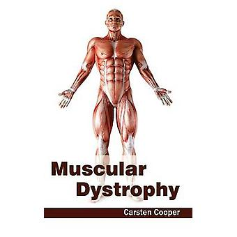 Muscular Dystrophy by Cooper & Carsten