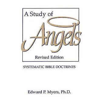 A Study of Angels by Myers & Edward P.