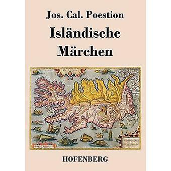 Islndische Mrchen by Jos. Cal. Poestion