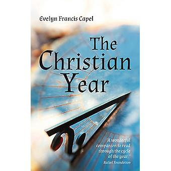 Christian Year (2nd Revised Edition) von Evelyn Francis Capel - 97