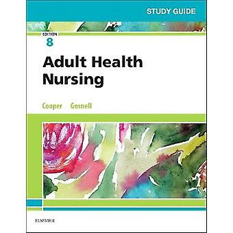 Study Guide for Adult Health Nursing by Study Guide for Adult Health