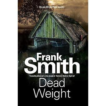 Dead Weight by Frank Smith - 9780727893413 Book