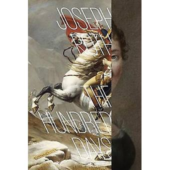 The Hundred Days by Joseph Roth - Richard Panchyk - 9780811225113 Book