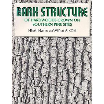 Bark Structure of Hardwoods Grown on Southern Pine Sites by Heroki Na