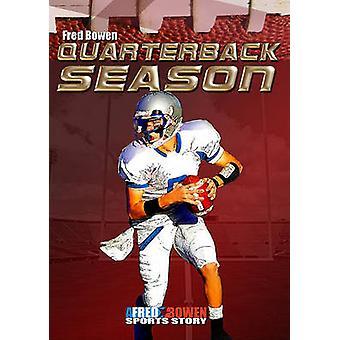 Quarterback Season by Fred Bowen - 9781561455942 Book