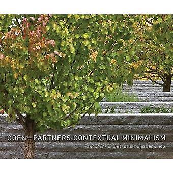 Coen+Partners - Contextual Minimalism by Coen+Partners - Contextual Min