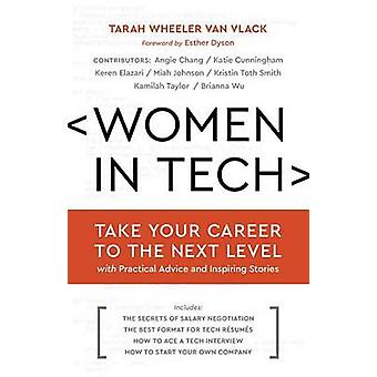 Women in Tech - Take Your Career to the Next Level with Practical Advi