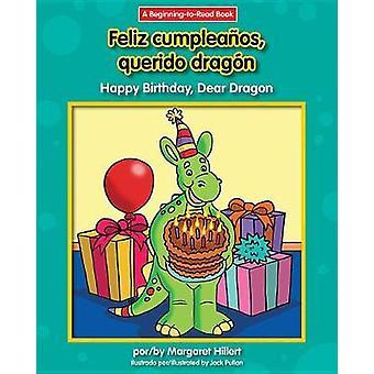 Feliz Cumpleanos - Querido Dragon/Happy Birthday - Dear Dragon by Mar