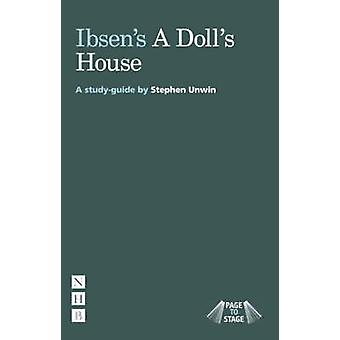 Page to Stage Ibsens  A Dolls House by Stephen Unwin