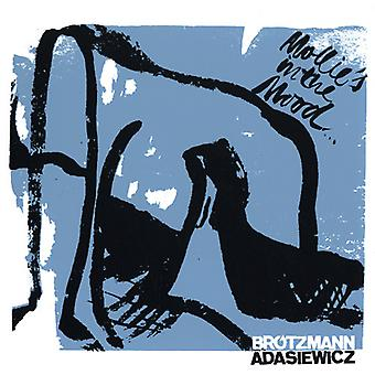Brotzmann, Peter / Adasiewicz, Jason - Mollies humør [Vinyl] USA import