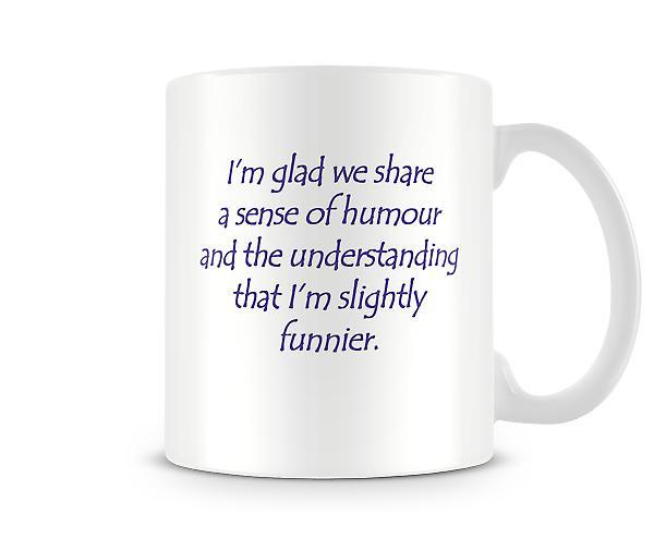 Sense Of Humour Printed Mug