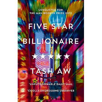 Fünf-Sterne-Milliardär von Tash Aw - 9780007494187 Buch