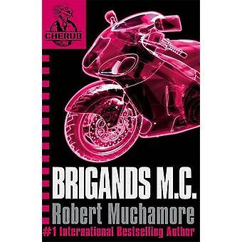 Łotry M. C. - książki 11 przez Robert Muchamore - 9780340956465 książki