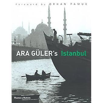 Ara Guler Istanbul - 40 år av fotografier av Ara Guler - Orhan Pa