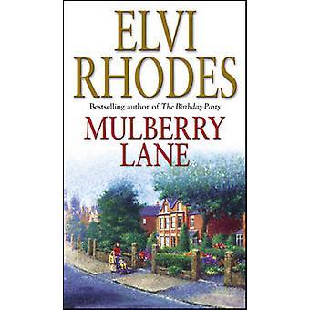 Mulberry Lane by Elvi Rhodes - 9780552149051 Book