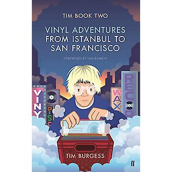 Tim - Vinyl Adventures from Istanbul to San Francisco - Book Two (Main)