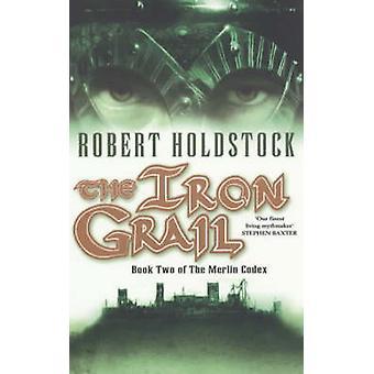 O Graal de ferro por Robert Holdstock - livro 9780743440325