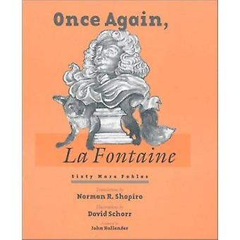 Once Again - La Fontaine - Sixty New Translations from the  -Fables - by