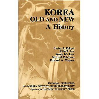 Korea Old and New - A History by Carter J. Eckert - Ki-Baik Lee - Youn
