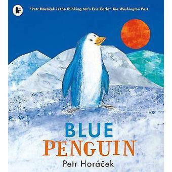 Blå pingvin af Petr Horacek - Petr Horacek - 9781406366013 bog