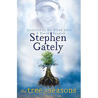 The Tree of Seasons by Stephen Gately - 9781444706536 Book