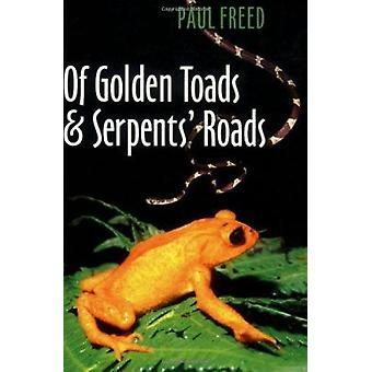 På Golden paddor och ormar vägar av Paul befriat - 9781585442713 bok