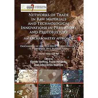 Networks of Trade in Raw Materials and Technological Innovations in P