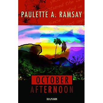 October Afternoon by Paulette Ramsay - 9781906190484 Book