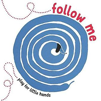 Follow Me - Play for Little Hands by Follow Me - Play for Little Hands