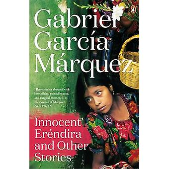 Innocent Erendira and Other Stories by Gabriel Garcia Marquez - 97802