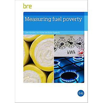 Measuring Fuel Poverty by Claire Summers - Jack Hulme - Busola Siyanb