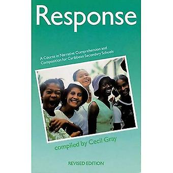 Response A Course in Narrative Comprehension and Composition: For Caribbean Secondary Schools