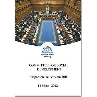 Rapport om pensioner räkningen: tillsammans med sammanträdesprotokoll från kommittén avser rapporten...