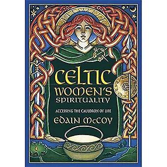 Celtic kvinnors andlighet: åtkomst till kitteln av liv