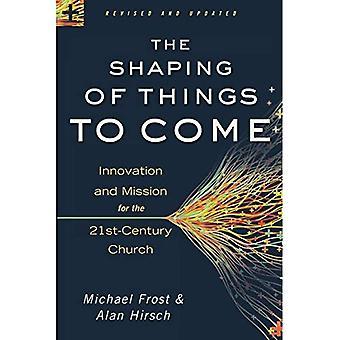 Utformningen av saker framöver: Innovation och uppdrag för 21st-Century kyrkan