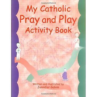 My Catholic Pray & Play: Children's Activity Book for Catholics