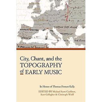 By, sang og topografien tidlig musikk (Harvard publikasjoner i musikk) (Isham biblioteket papirer)