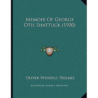 Memoir of George Otis Shattuck (1900)